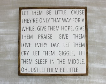 Let them be little... - White