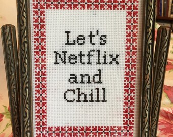 Let's Netflix and Chill Finished Cross Stitch