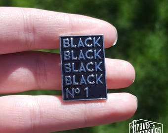 Black No 1 Enamel Pin