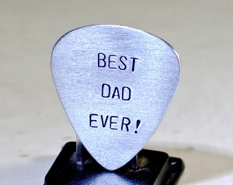 Guitar Pick for Best Dad Ever Handmade from Aluminum for a rocking dad - Can be personalized for Father's Day or any other Occasion - GP919