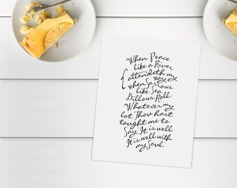 "It Is Well (When Peace Like a River)  |  8x10"" Calligraphy Print, Hymn Text, Hymn Lyrics, Home Decor, Hymn Art Print, Sympathy Gift"