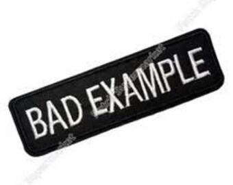 BAD example black & white logo Patch iron on sew on Embroidery badge / patch