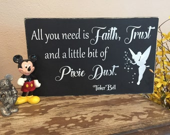 All you need is faith, trust and a little bit of pixie dust/Wood signs/distressed signs/farmhouse decor