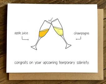 Funny Pregnancy Card - Pregnancy Card - Temporary Sobriety.