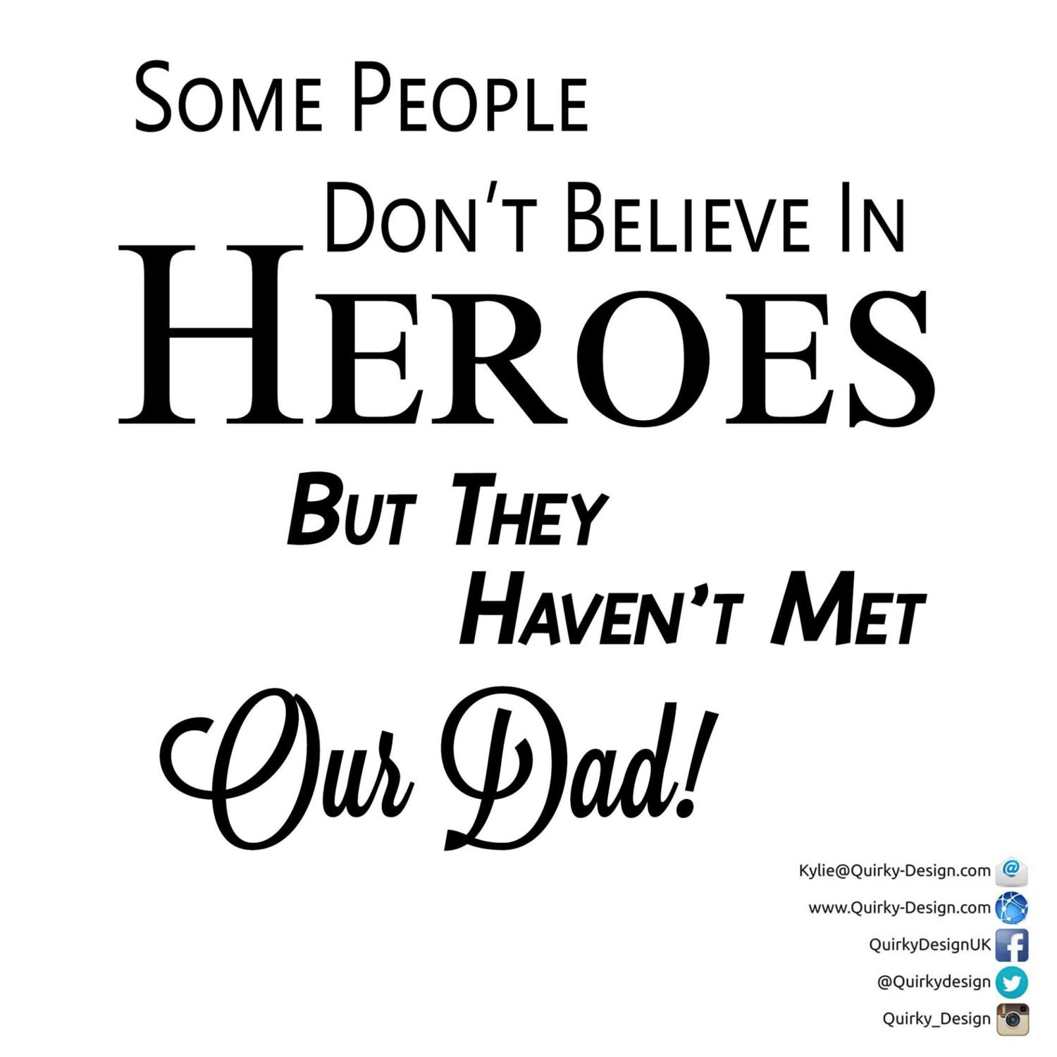 Some People Dont Believe In Heroes Our Daddy Frame Vinyl Decal ...