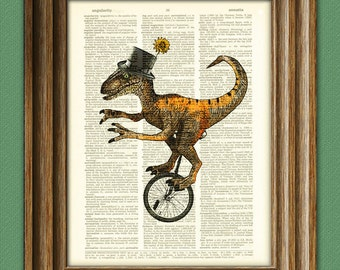 Dapper velociraptor on a unicycle with top hat and monocle dinosaur beautifully upcycled dictionary page book art print