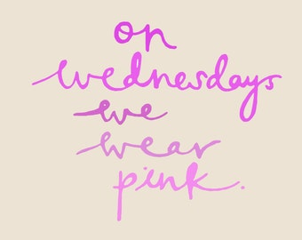 "Greeting Card ""On Wednesdays We Wear Pink"""