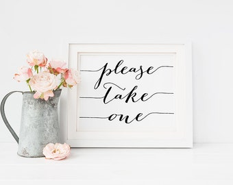 Wedding Sign PRINTABLE 5x7 Please Take One Print, Table Signage, Reception sign, Wedding Favors Decor Black and White Typography Download