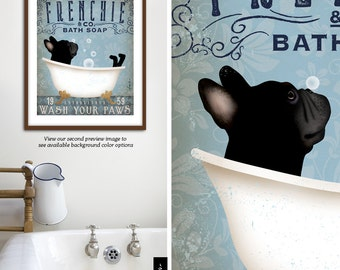 Frenchie French Bulldog dog bath soap Company vintage style artwork by Stephen Fowler Giclee Signed Print