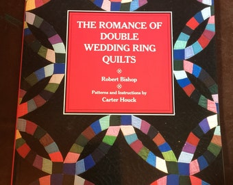 Vintage 1989 The Romance of Double Wedding Ring Quilts by Robert Bishop Book