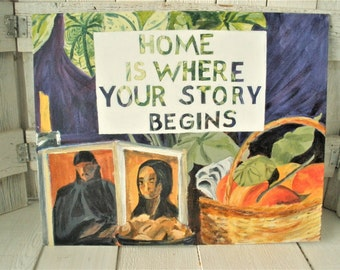 Vintage painting still life with message altered upcycled inspirational message on canvas/ free shipping US