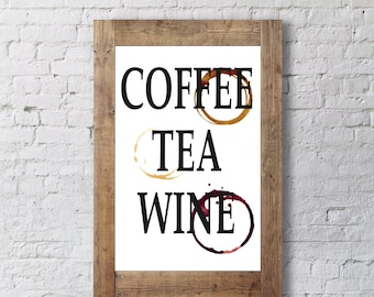 Coffee Tea Wine Stain Print - Kitchen Decor