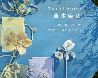 Veriteco's plant dyeing Japanese Craft Book clothes Dyed Veriteco plant accessory