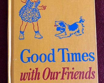 Good Times with our Friends by  by Baruch & Montgomery/1948/128 pages/Free SH to US/Great Condition#635