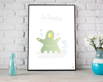 Be Happy print \ Illustration for children \ Nursery printable \ Sweet monster \ Small room children and girls \ Digital Print