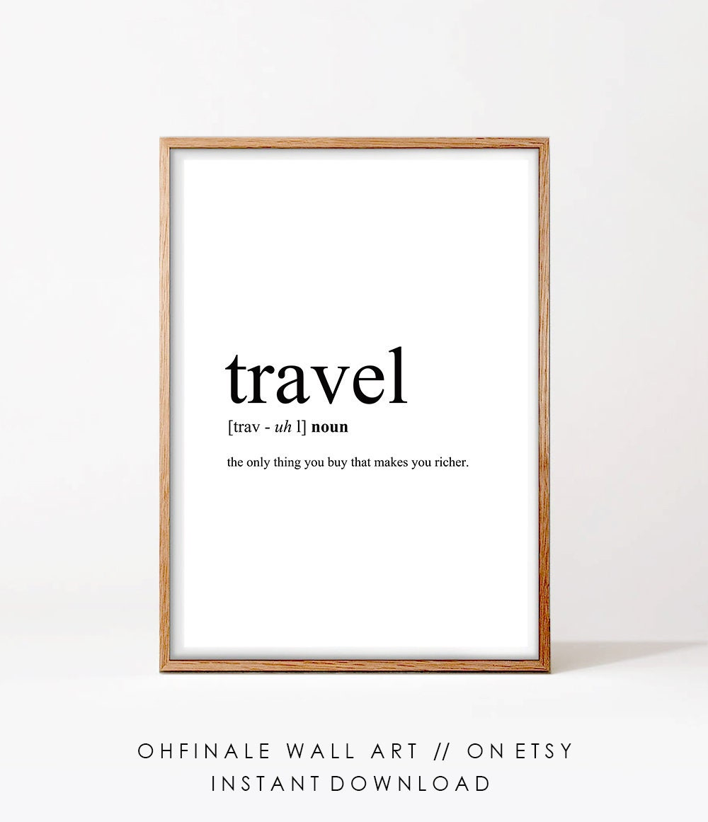 Travel Definition Printable Travel Quote Printable Word