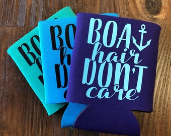 "Can Cooler ""Boat Hair Don't Care"""