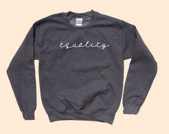 Equality - Crewneck  Sweater