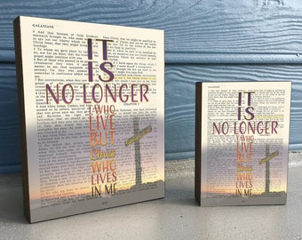 Vintage Bible page verse scripture -It is no Longer I who live- Galatians 2:20 ART PRINT on Wooden Block,Christian dictionary christian gift