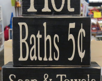 Hot Baths 5 cents Soap & Towels Extra, Bathroom, Wood Blocks, Shelf Sitter, Farmhouse Bathroom Decor