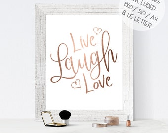 Rose gold foil print, printable wall art, LIVE LAUGH LOVE print, rose gold print, foil print, calligraphy wall print, inspirational quotes