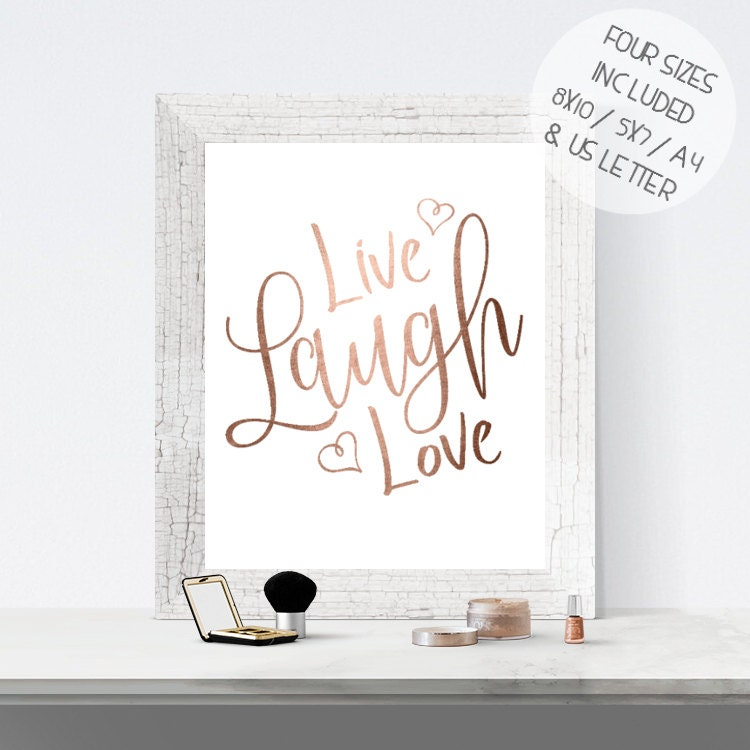 Live Gold Quotes Entrancing Rose Gold Foil Print Printable Wall Art Live Laugh Love