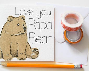 Bear Fathers Day card, Love you Papa Bear Handmade Greeting card, Papa gifts, Daddy Birthday card, First Father's Day card, Card for Dad