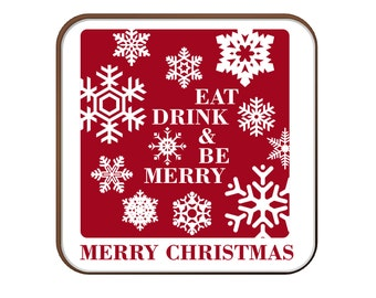 Eat, Drink & Be Merry coaster