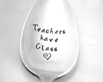 Stamped Spoon Gift For Teacher Engraved Vintage Silverware Teachers Have Class Funny Personalized Spoon Gifts Under 15 Hand Stamped Flatware