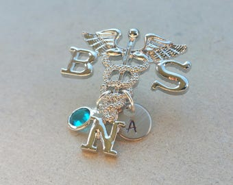 BSN Bachelors of Science in Nursing Nurse Medical Caduceus Handstamped Personalized Initial Letter Birthstone Graduation Gift Brooch Pin