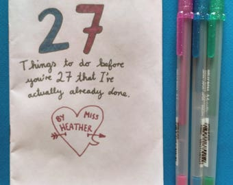 27 Things To Do Before You're 27 That I've Actually Already Done - A6 Zine