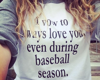 I vow to always love you-Baseball