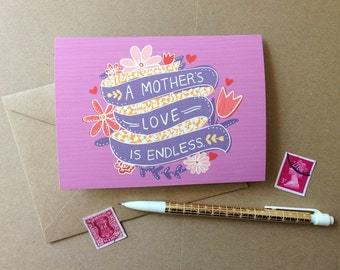 "A Mother's Love Card- ""A Mother's Love is Endless"""