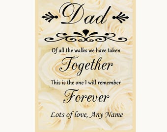 Cream Roses Dad Walk Down The Aisle Personalised Wedding Sign