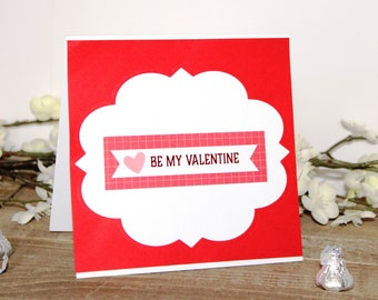 Handmade Valentine's Day Card, Pink Red White, Be My Valentine, Heart, Unique, One of a Kind, Free US Shipping