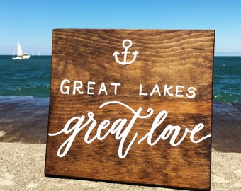 Great Lakes Great Love Calligraphy Wooden Sign