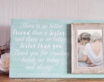 Sister Wedding Gift - Gift For Sister - Maid Of Honor Gift - Gift For Bridesmaid - Sister Of Bride Gift - Best Friend Gift - BFF Gift