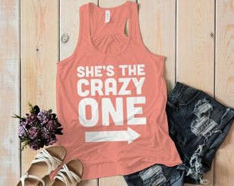 Women's She's The Crazy One Best Friend Gift Cotton Tank Top Racer back (Left)