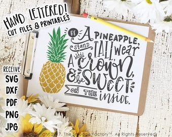 Pineapple SVG, Be A Pineapple, Stand Tall, Wear A Crown Cut File, Be Sweet On The Inside Printable, Pineapple Print, T-shirt Design