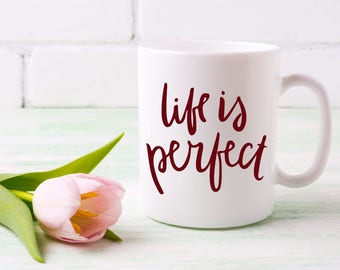 Life is Perfect Decal, Inspirational Decal, Positive Quote Decal, Laptop Decal