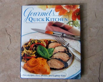 Gourmet's Quick Kitchen Cookbook by The Editors of Gourmet Books, 1996 Vintage Cookbook