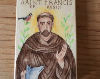 Saint Francis of Assisi Hand Painted Wood Block READY TO SHIP