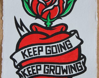 Keep Going Keep Growing - Rose Edition - a linocut print of a heart, banner and rose hand painted on handmade paper, Signed Lino print