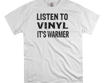 Listen to vinyl it's warmer t shirt tee shirt gift fathers day vinyl records, old school jazz music record nerd shirt, turntable shirt, soul