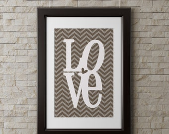 Burlap Chevron Love wall art 8x10  PRINT, shipped