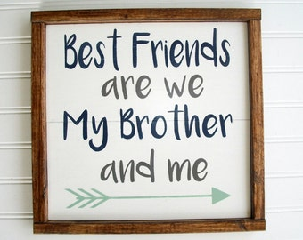 Brothers Sign . Best Friends are We my brother and Me . Nursery Sign . Brothers . Mint and Navy . Brothers Wall Art . Boys Room .