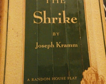 SAVE 25% WITH CODE: SAVE25 Vintage Rare~Random House Play First Edition~ The Shrike by Joseph Kramm 1952 Pulitzer