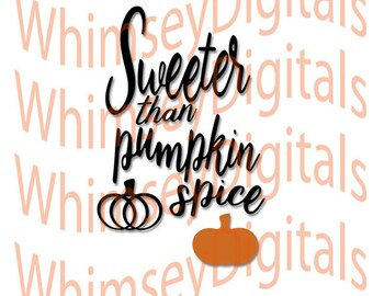 Pumpkin Spice, Sweet Autumn Digital Download SVG Cut File, Vinyl Cutting Design, Tshirt, Bib, SVG, MTC