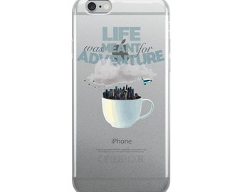 Life Was Meant For Adventure iPhone Case