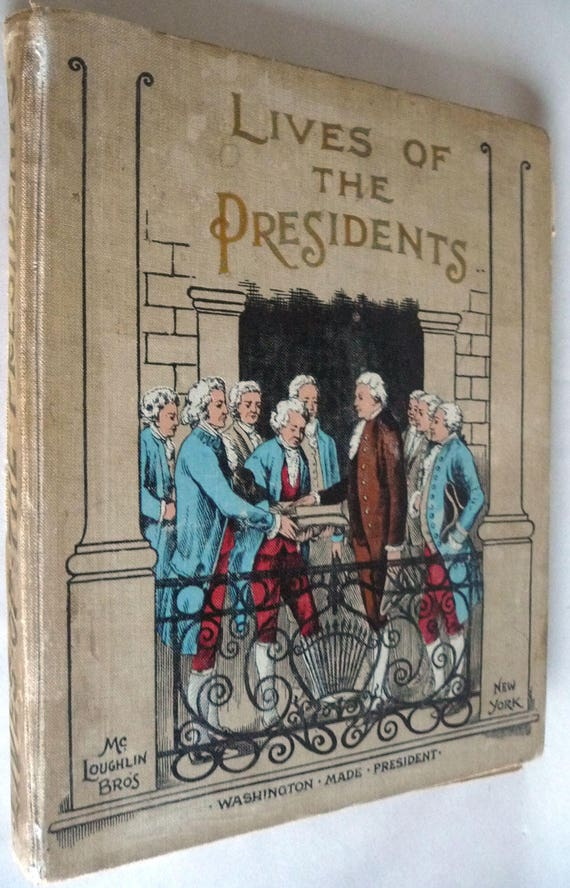 Lives of the Presidents in Words of One Syllable 1903 by Harriet Putnam - Antique Children's History Book Learn to Read